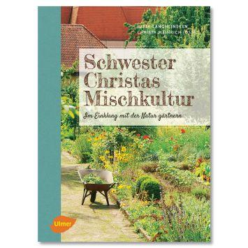 Buch 'Schwester Christas Mischkultur'