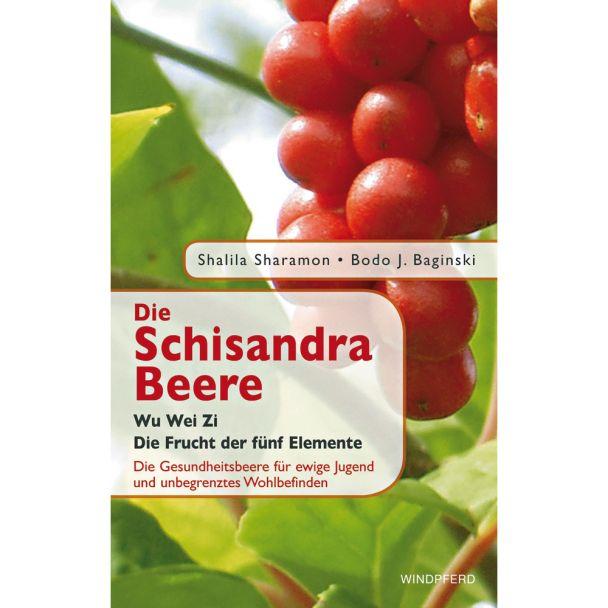 Das erste Buch zur Vitalbeere 'Die Schisandra Beere'