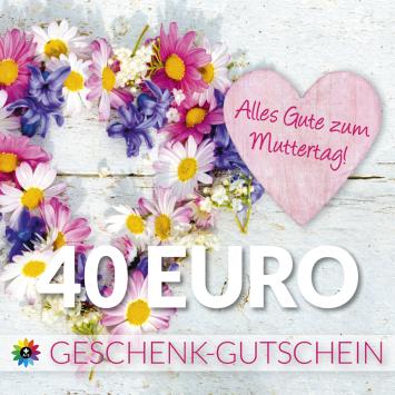 Geschenk-Gutschein, Wert 40 Euro Muttertag