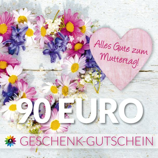 Geschenk-Gutschein, Wert 90 Euro Muttertag